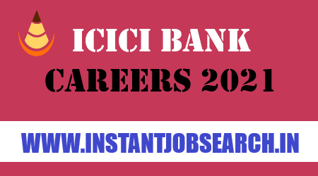 ICICI Bank Careers 2021