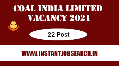 Coal India Limited Vacancy 2021
