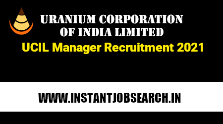 UCIL Manager Recruitment 2021